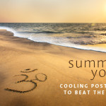 Cooling Postures for the Summer Heat