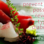 Prevent and Possibly Reverse Type 2 Diabetes
