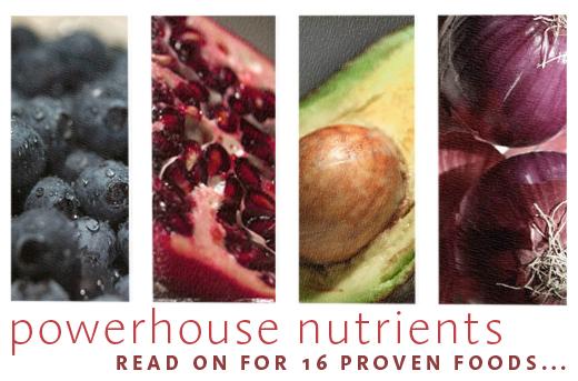 16 Proven Nutrient Powerhouses