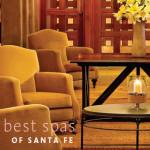 The Flavor of Santa Fe's Best Spas
