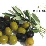 In Love with Olives