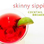 """""""Skinny"""" Sipping"""