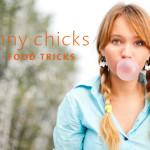 Skinny Chicks' Food Tricks