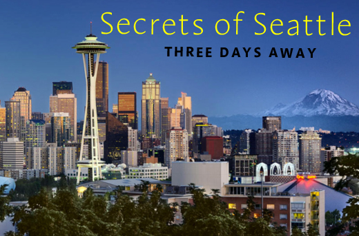 Secrets in Seattle – 3-Days Away