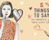 "5 Things to Say to Improve Your ""Self-Love"" Life + Boost Your Positivity"