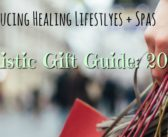 Holidays 2016 Gift Guide: Gifts For The Hip & Holistic